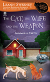 leann sweeney's the cat, the wife and the weapon